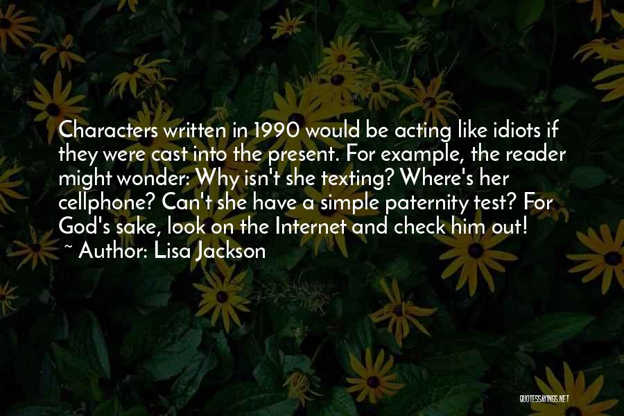 Texting Someone You Like Quotes By Lisa Jackson