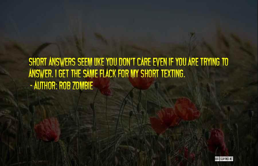 Texting Someone You Like Quotes By Rob Zombie
