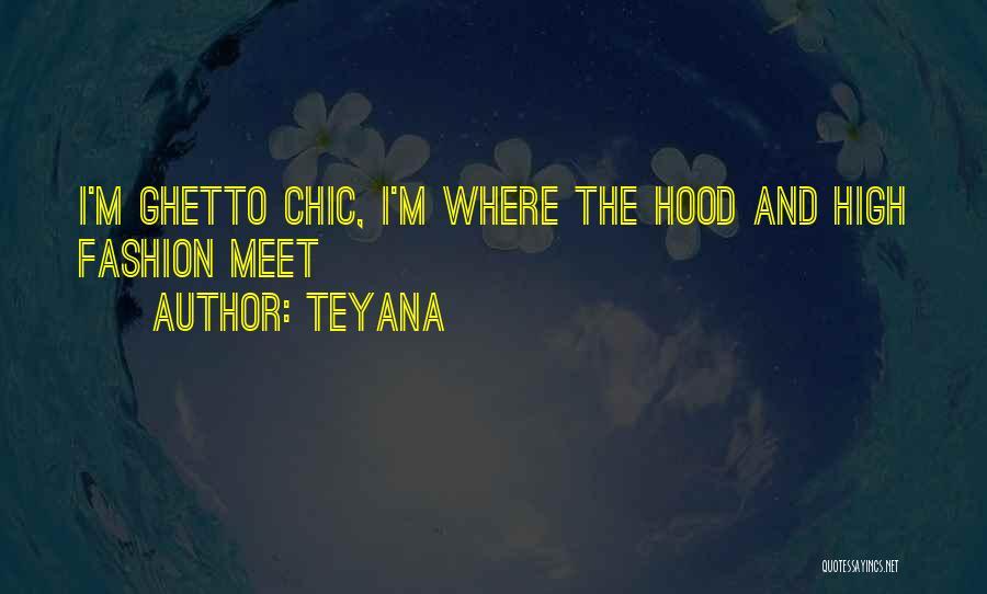 Teyana Quotes 669321