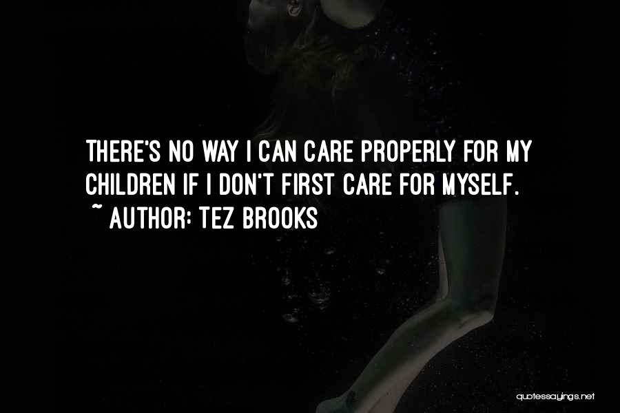 Tez Brooks Quotes 1654875