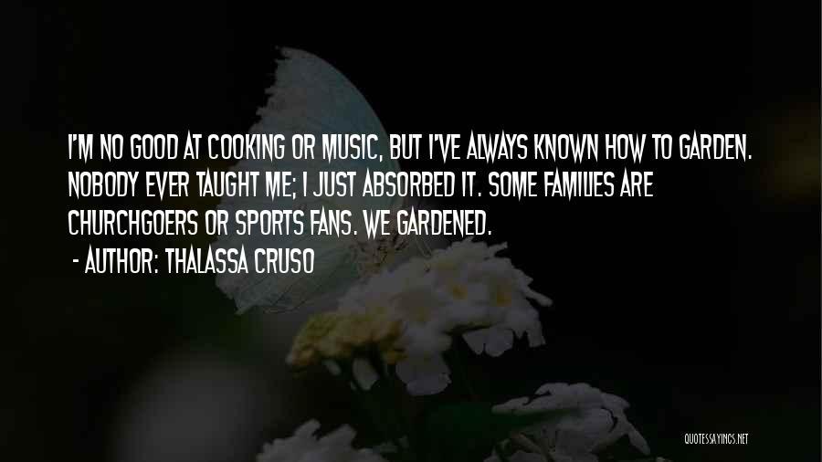Thalassa Cruso Quotes 1834897