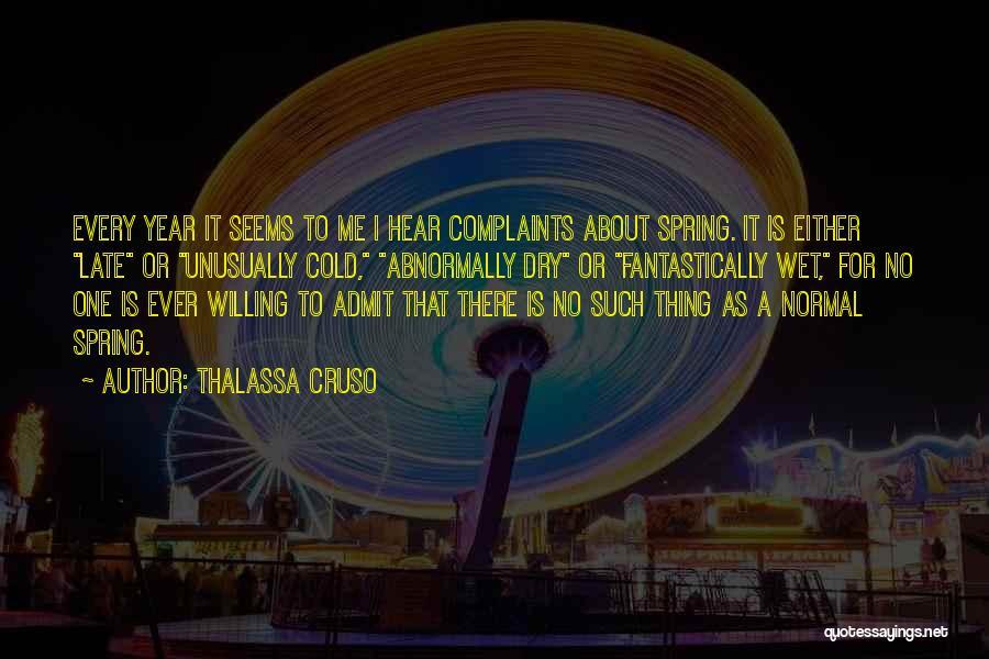 Thalassa Cruso Quotes 457418