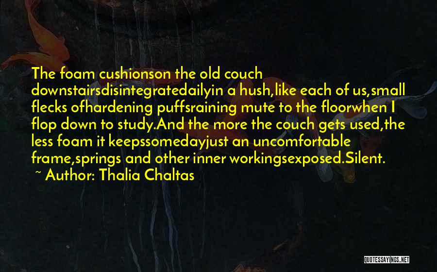 Thalia Chaltas Quotes 1183509