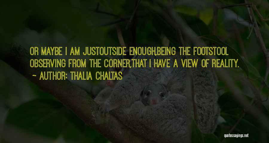 Thalia Chaltas Quotes 1271113