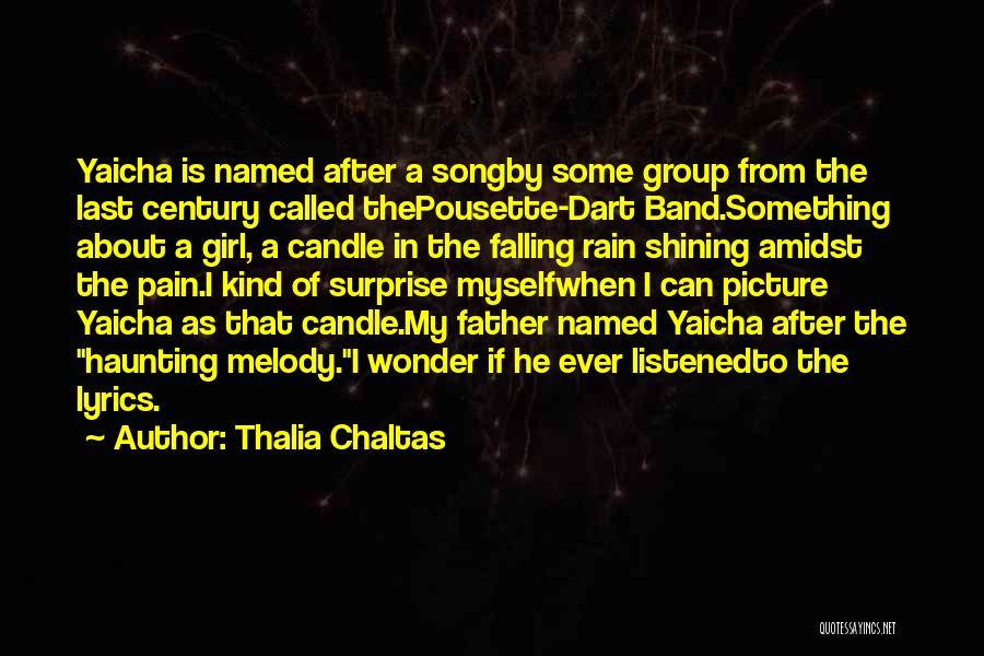 Thalia Chaltas Quotes 1359775