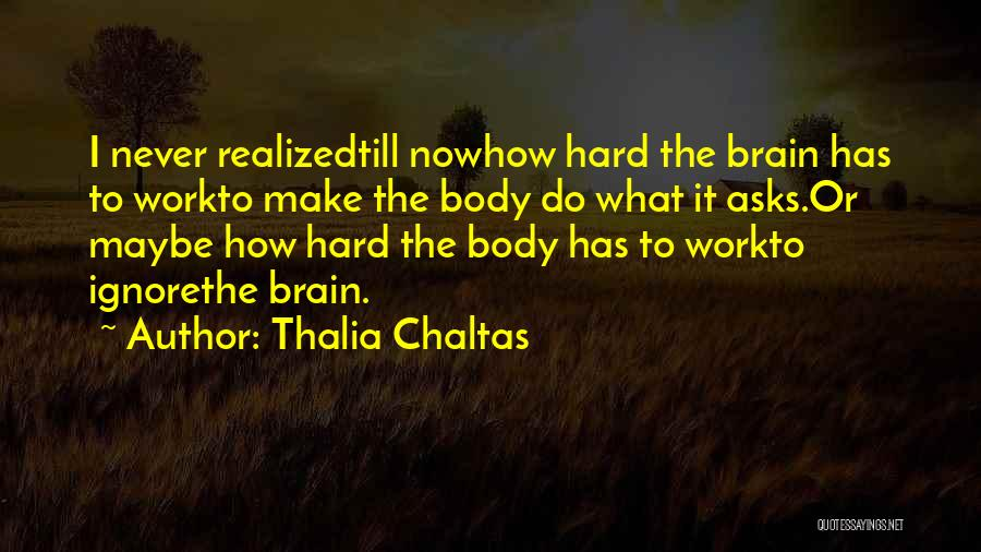Thalia Chaltas Quotes 173755
