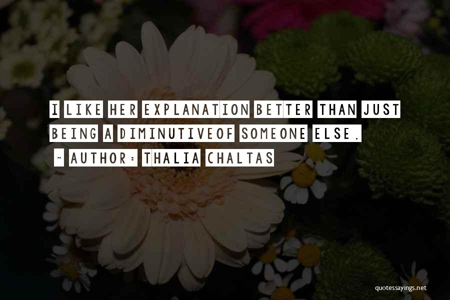 Thalia Chaltas Quotes 949636