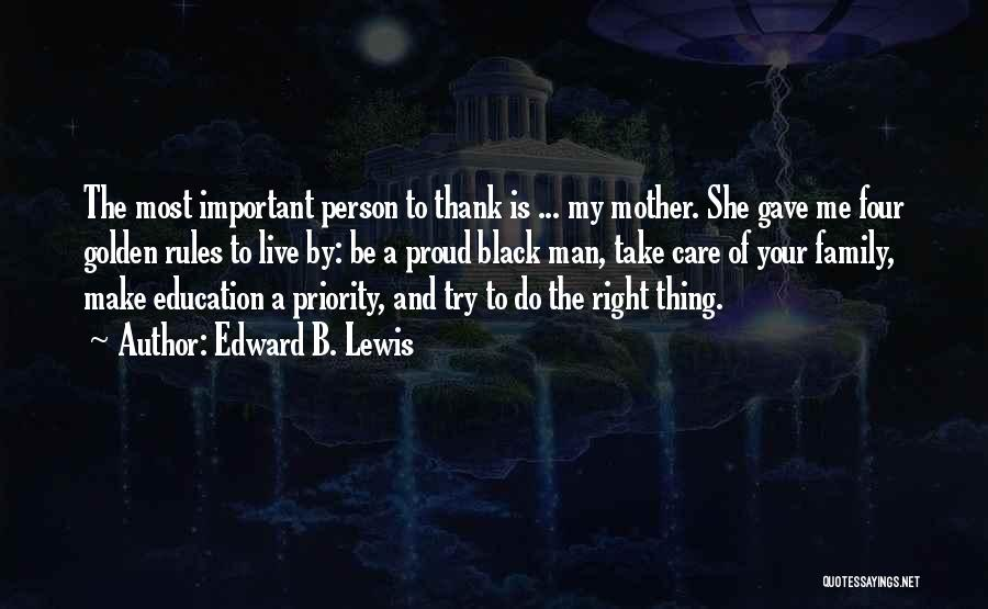 Thank You And Take Care Quotes By Edward B. Lewis