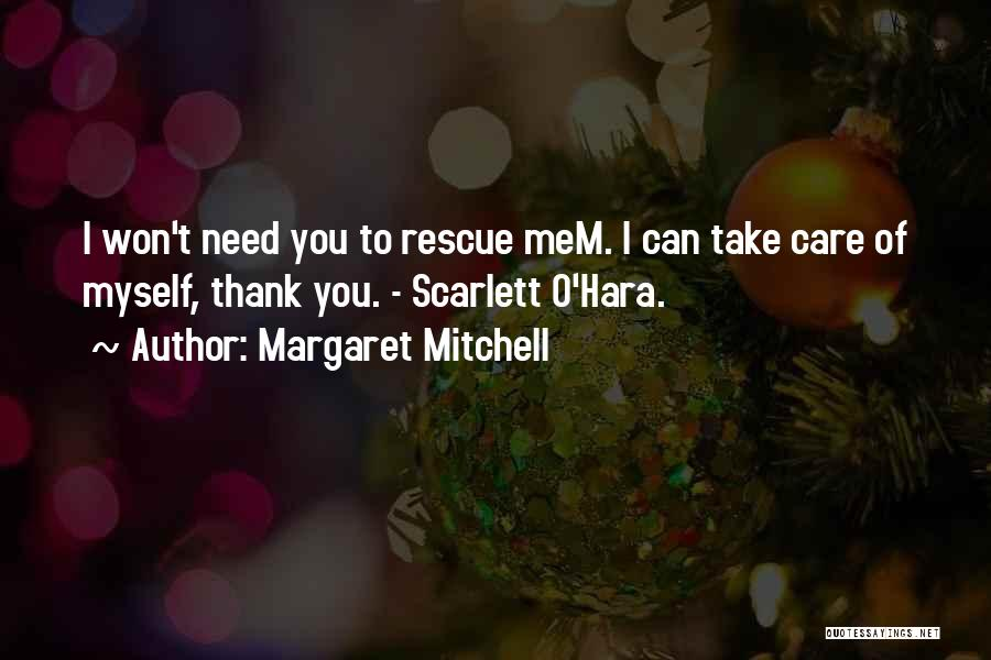 Thank You And Take Care Quotes By Margaret Mitchell