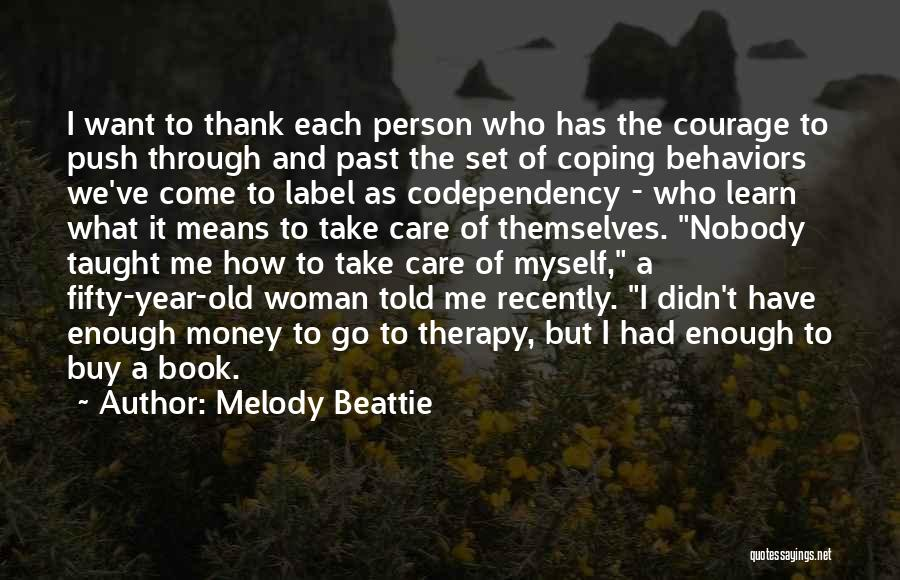 Thank You And Take Care Quotes By Melody Beattie