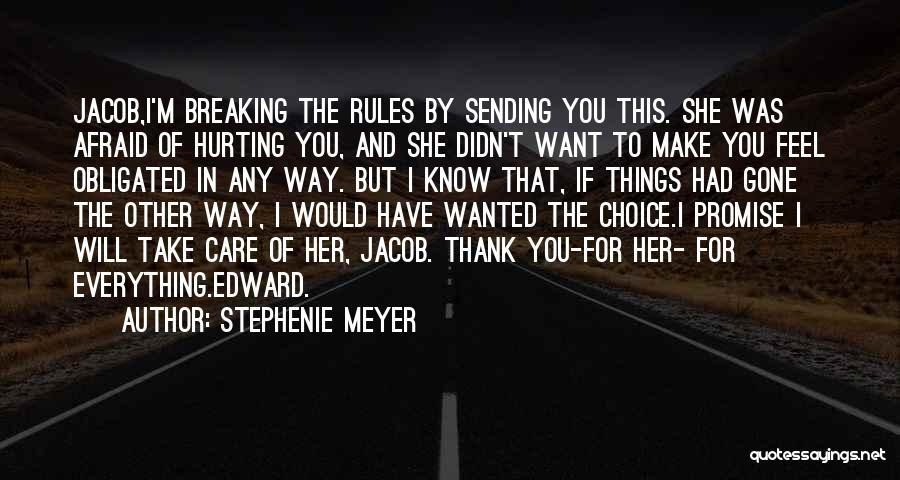 Thank You And Take Care Quotes By Stephenie Meyer