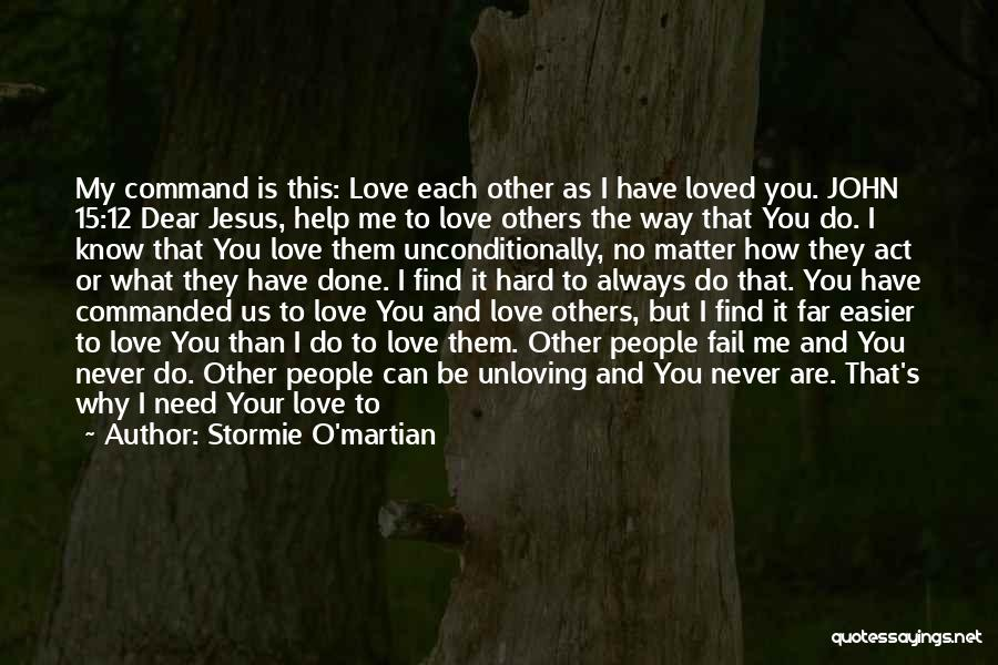 Thank You Because You Loved Me Quotes By Stormie O'martian