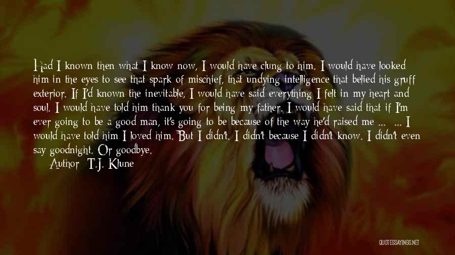 Thank You Because You Loved Me Quotes By T.J. Klune