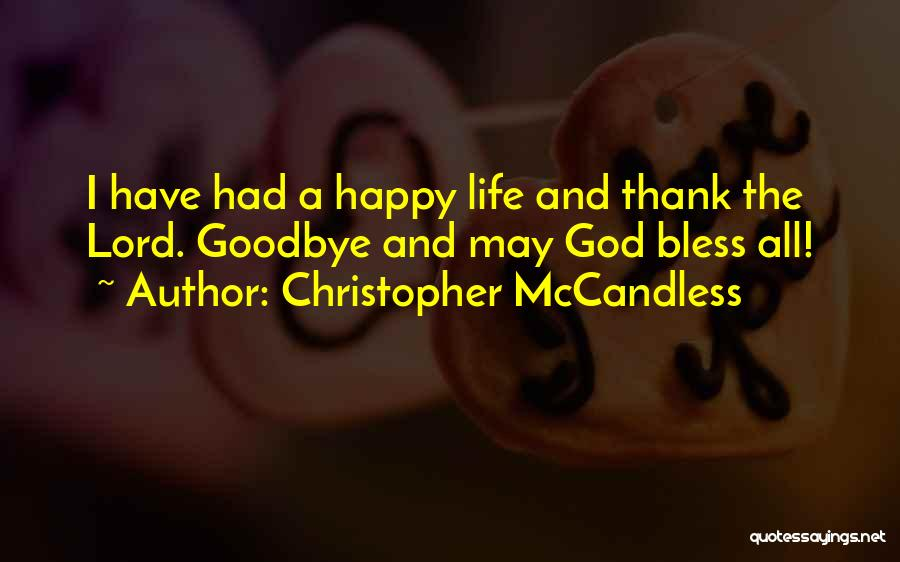 Thank You But Goodbye Quotes By Christopher McCandless