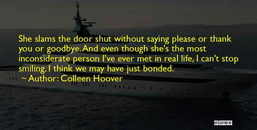 Thank You But Goodbye Quotes By Colleen Hoover