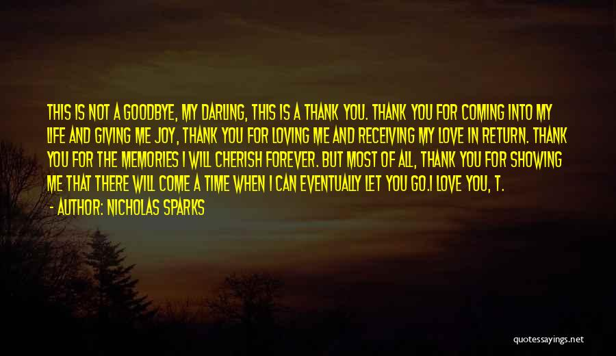 Thank You But Goodbye Quotes By Nicholas Sparks