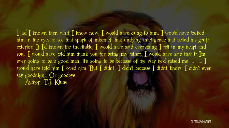 Thank You But Goodbye Quotes By T.J. Klune