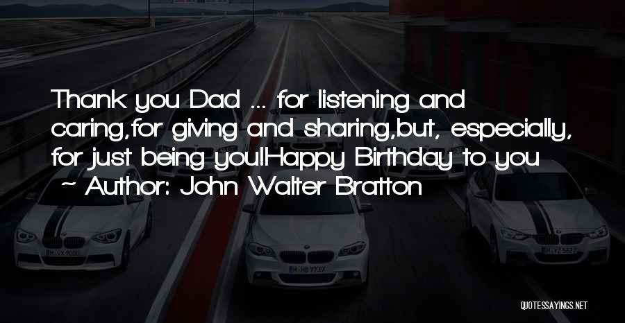 Thank You Caring Quotes By John Walter Bratton
