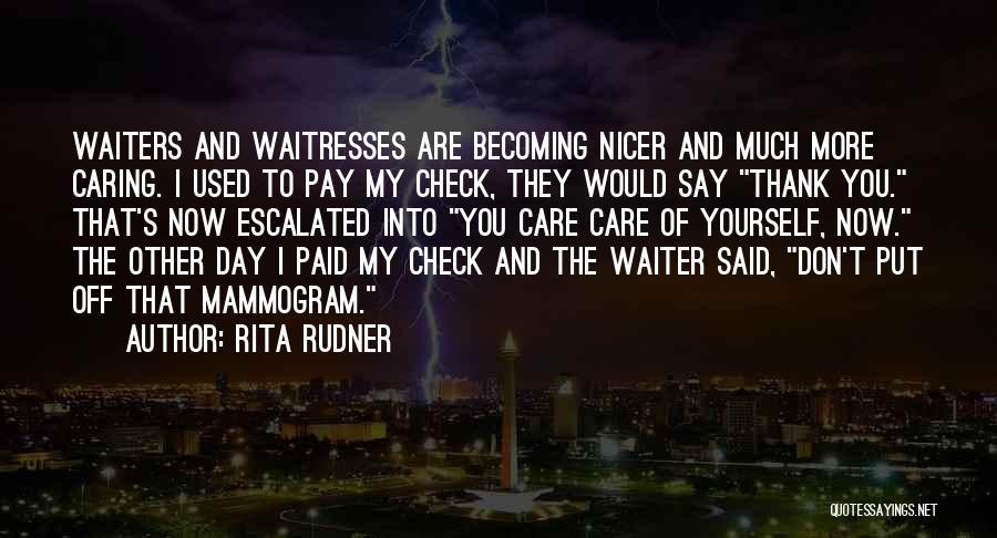 Thank You Caring Quotes By Rita Rudner