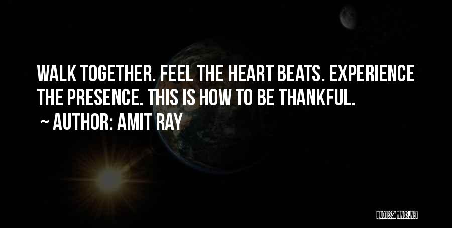 Thank You Experience Quotes By Amit Ray