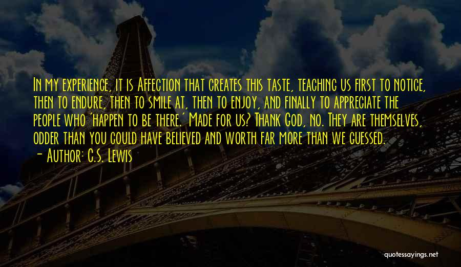 Thank You Experience Quotes By C.S. Lewis