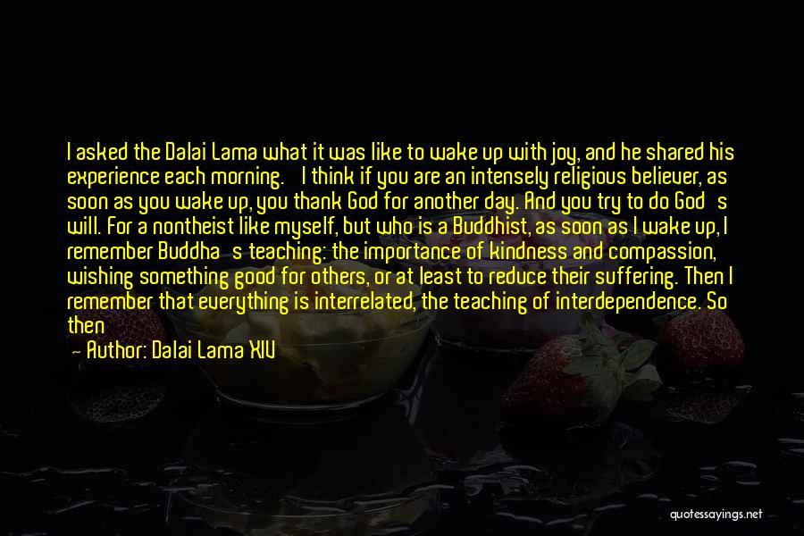 Thank You Experience Quotes By Dalai Lama XIV