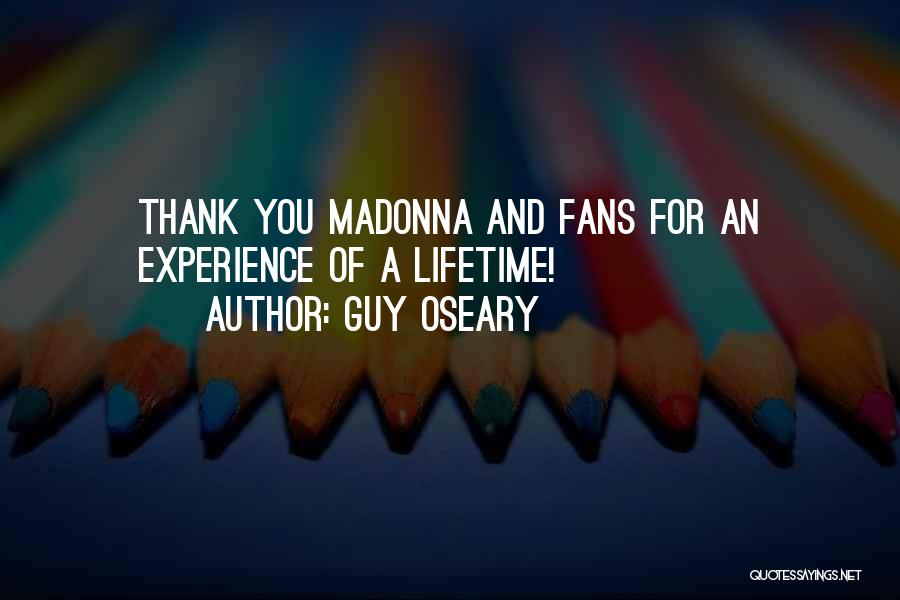 Thank You Experience Quotes By Guy Oseary