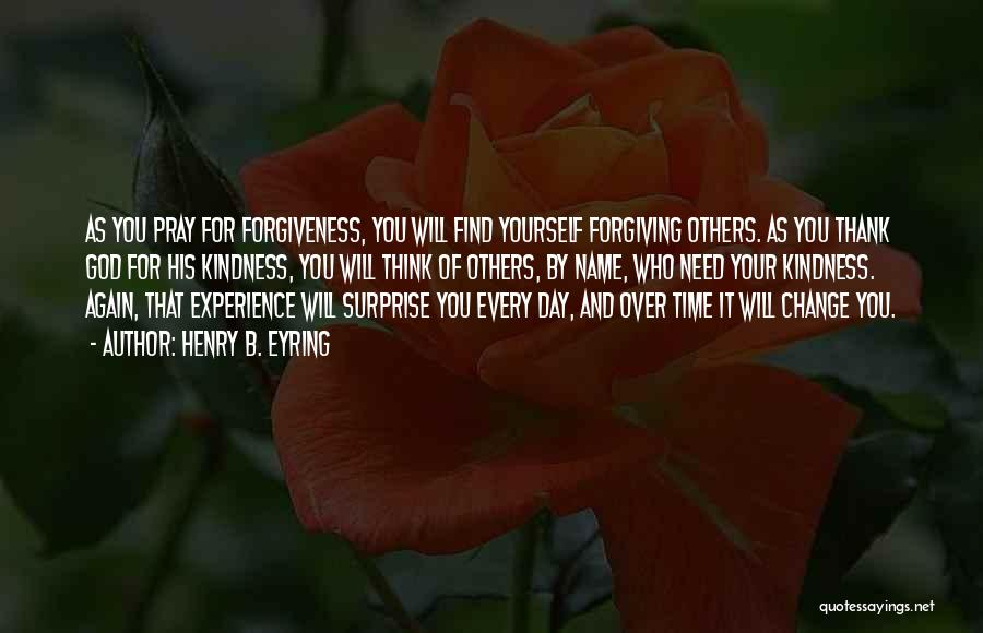 Thank You Experience Quotes By Henry B. Eyring