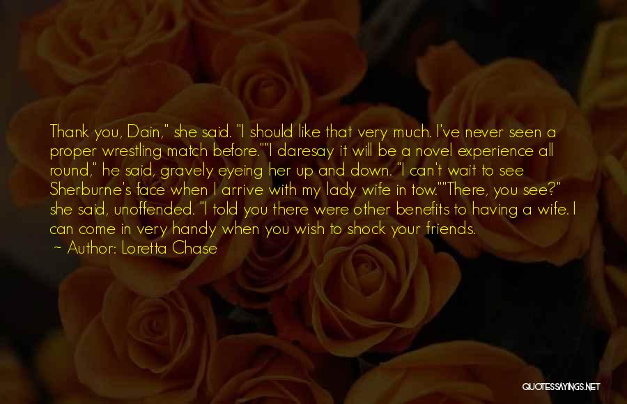 Thank You Experience Quotes By Loretta Chase