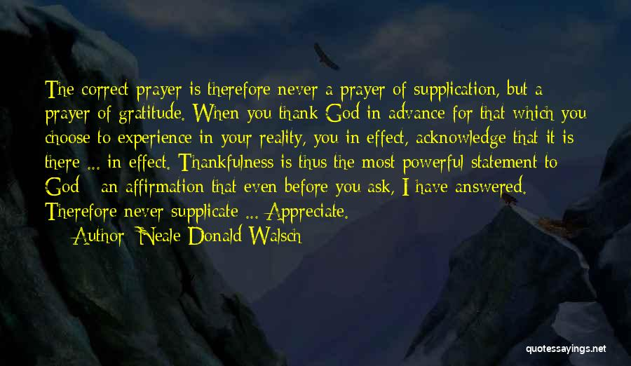 Thank You Experience Quotes By Neale Donald Walsch