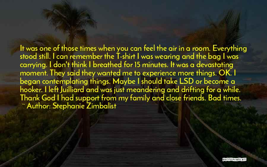 Thank You Experience Quotes By Stephanie Zimbalist