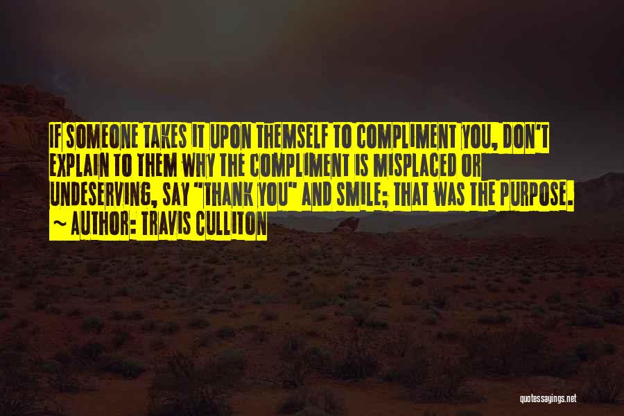 Thank You Experience Quotes By Travis Culliton