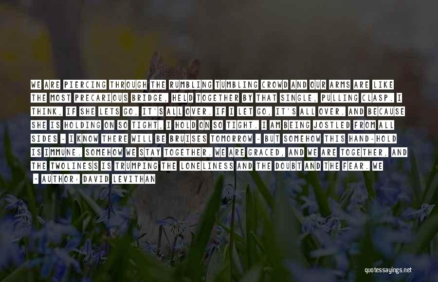 Thank You For All The Memories Quotes By David Levithan