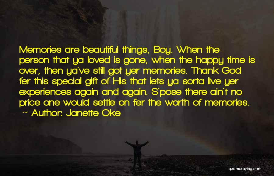 Thank You For All The Memories Quotes By Janette Oke