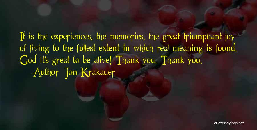 Thank You For All The Memories Quotes By Jon Krakauer