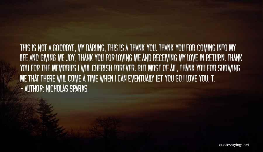 Thank You For All The Memories Quotes By Nicholas Sparks