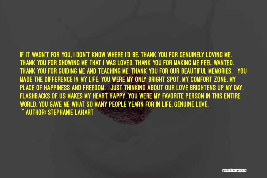 Thank You For All The Memories Quotes By Stephanie Lahart