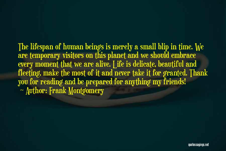 Thank You For My Friends Quotes By Frank Montgomery