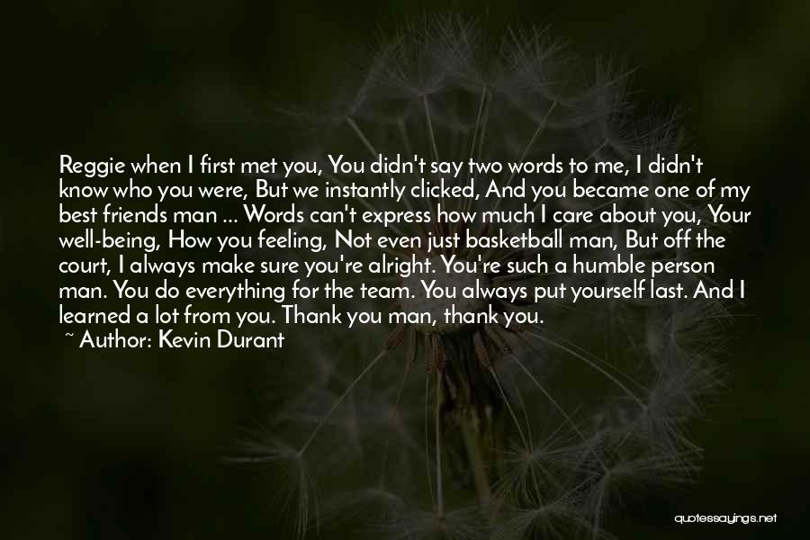 Thank You For My Friends Quotes By Kevin Durant