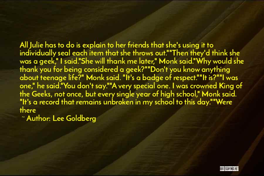 Thank You For My Friends Quotes By Lee Goldberg