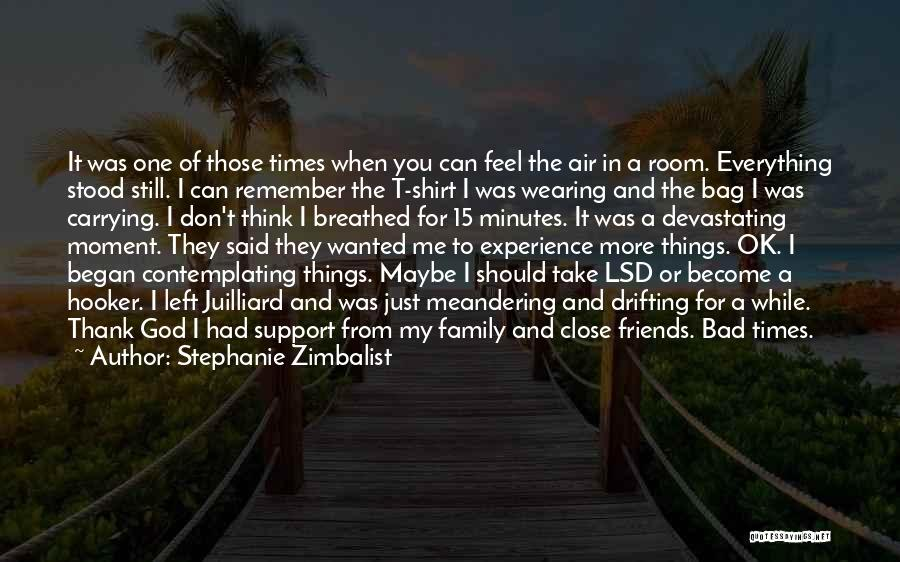 Thank You For My Friends Quotes By Stephanie Zimbalist