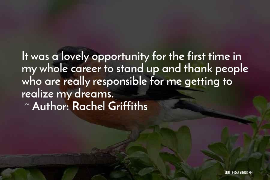 Thank You For The Lovely Time Quotes By Rachel Griffiths