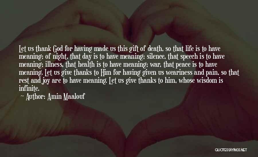 Thank You God For My Health Quotes By Amin Maalouf