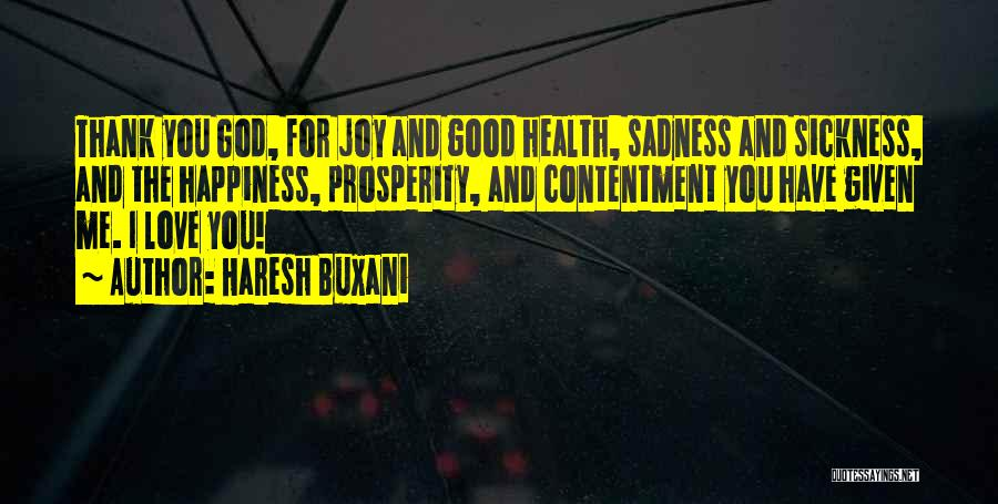 Thank You God For My Health Quotes By Haresh Buxani