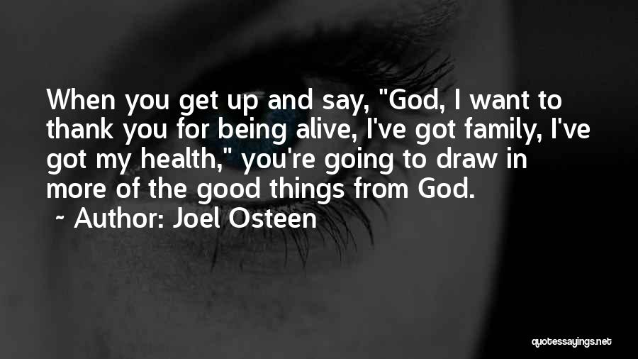 Thank You God For My Health Quotes By Joel Osteen