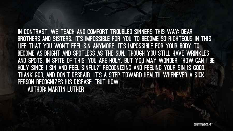 Thank You God For My Health Quotes By Martin Luther