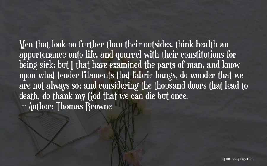 Thank You God For My Health Quotes By Thomas Browne