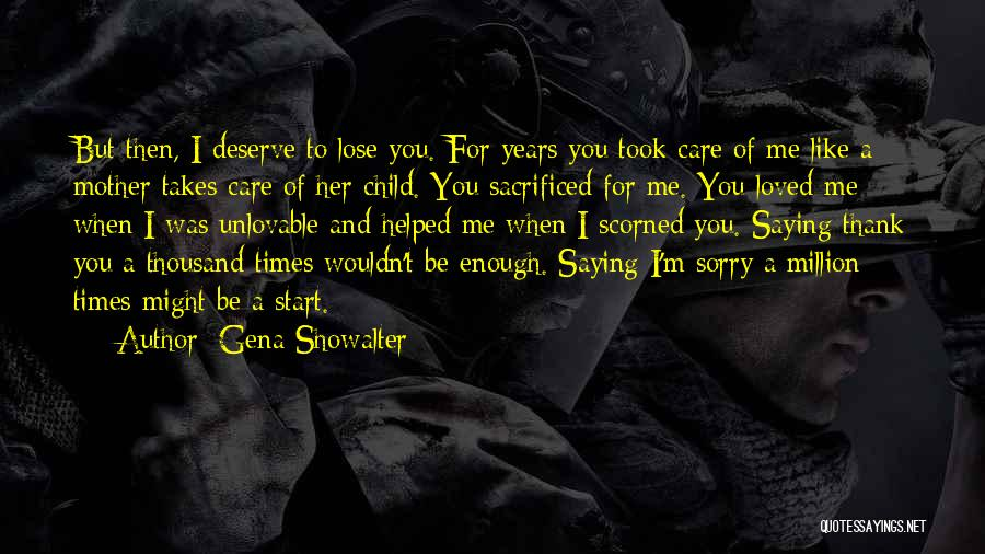 Thank You Is Not Enough Quotes By Gena Showalter