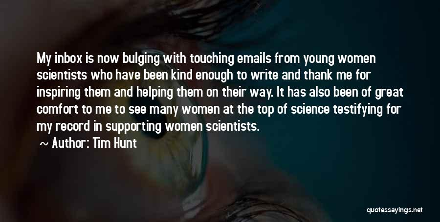 Thank You Is Not Enough Quotes By Tim Hunt
