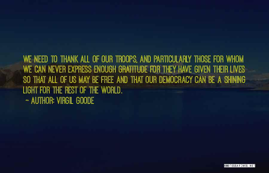 Thank You Is Not Enough Quotes By Virgil Goode